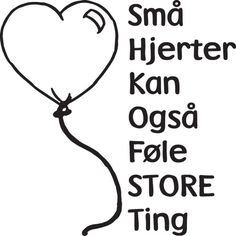 danske citater - Google-søgning The Words, Best Quotes, Life Quotes, Kids And Parenting, Motto, Quotations, Poems, Lyrics, Wisdom