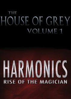 The House of Grey and Harmonics Bundle by Chris Snelgrove. $3.50. 352 pages. Publisher: SilverStone Books (September 26, 2012)