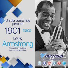 Un día como hoy 4 de agosto pero de 1901 nace Louis Armstrong, trompetista y cantante estadounidense de jazz.