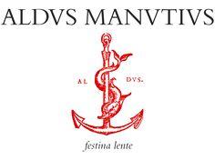 Aldo Manuzio - festina lente