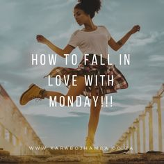 5 Ways to Fall In Love with Monday Black Girls Power, Girl Power, Becoming A Better You, How To Become, Love Mondays, Love You More, How To Better Yourself, Girl Boss, 5 Ways