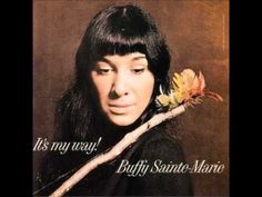 Buffy Sainte Marie - Cod'ine ... the first Buffy song I heard maaaaaaaany years ago ...