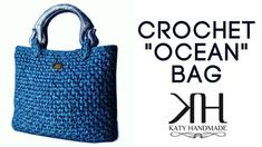 "[BAGS] Tutorial crochet bag ""Ocean"" || Katy Handmade - YouTube"