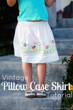 Darling Vintage Pillow Case skirt tutorial. Such a cute, easy skirt idea! Perfect for summer.