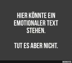 Daily Quotes, Best Quotes, I Hate Liars, Mean Humor, Words Quotes, Sayings, German Quotes, Mom Jokes, Cute Funny Quotes