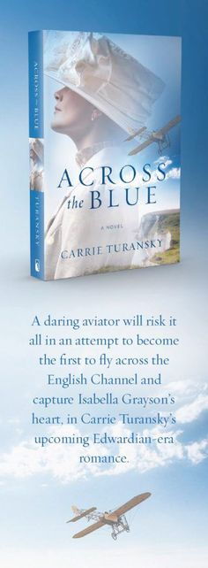 Lane Hill House: Across the Blue by Carrie Turansky, © 2018 English Channel, Find A Book, Falling In Love With Him, Im Excited, One Pilots, Historical Romance, Book Quotes, Carrie, A Team