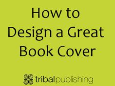 How to Design a Great Book Cover.