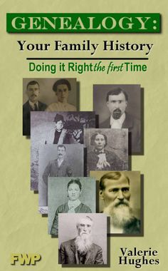 Each week I feature a book from my library that has helped me in my genealogy research. This Friday I've selected a wonderful little book by Valerie Hughes, Genealogy: Your Family History, Doing It Right The First Time.