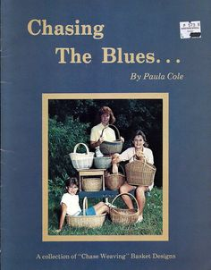 Chasing The Blues by Paula Cole / Basket Pattern Booklet