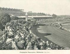 Flemington Racecourse, Melbourne, 1900, Melbourne Cup Day Melbourne Suburbs, Melbourne Cup, Melbourne Victoria, Melbourne Australia, Flemington Racecourse, Port Macquarie, Race Tracks, Historic Houses