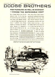 1930 Dodge Brothers' ad: For Pleasure as well as economy - choose the dependable eight