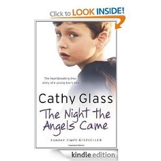 The Night the Angels Came - Cathy Glass. This is such a beautiful true story about a carer and a child she took in. I was crying constantly (very embarrassing when in the middle of london rush hour!) but they were tears both of sadness and of joy. Books To Read, My Books, Glass Book, Sad Stories, True Crime, Read More, Memoirs, Things I Want, Author