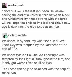 "I'm very curious about the next two films of the trilogy, to see if this is true. We've also learned from episode VIII's trailer that ""It's time for the Jedi to end"""