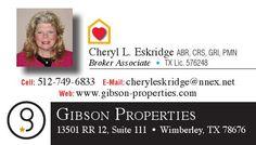 Cheryl L. Eskridge ABR, CRS, GRI, PMN  Broker Associate • TX Lic. 576248    E-Mail: cheryl... | Cheryl Eskridge, ABR, CRS, PMN, Broker Associate - Gibson Properties - Wimberley, TX #texas #SanMarcosTX #shoplocal #localTX