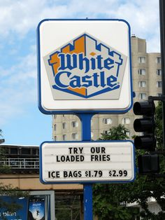White Castle...I coming to see you at the end of the month.