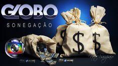 Video proibido no Brasil: Sonegação da rede Globo o maior esquema de son...