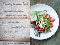 A simple late spring salad! Strawberries, ribbons of cucumber, slivered almonds, crumbled goat cheese and sliced snow peas (or sugar snap peas) all on a bed of soft butter lettuce. A light dressing of your choice!  Photos and Illustration by Erin Gleeson for The Forest Feast