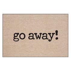 Have to have it. Go Away Indoor/Outdoor Doormat - $22.98 @hayneedle