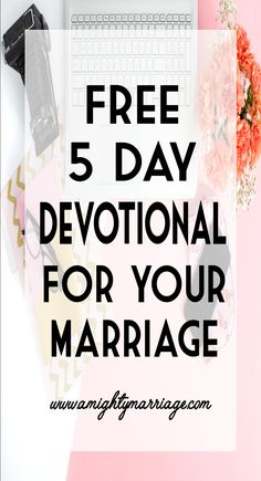 5 Day Devotional for FREE! Who doesn't love a freebie that also benefits your marriage? This was designed specifically with your marriage in mind!
