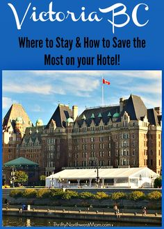 Victoria Accomodation - Where to Stay & How to Save the Most on your Hotel in Victoria B.C.