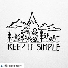 Truer words have never been spoken. I have no idea how I stumbled on @david_rollyn art. But he's one of those #artists that makes you stay awhile and peruse his gorgeous posts. How does one create such beauty with a few strokes of a pen? Truly! . ・・・ Looking for inspiration in some of my older drawings, I'm often reminded to just keep it simple. #drawing #art #penandink #doodle #design #graphicdesign #illustration #illustree #doodling #portland #oregon #camping #mountains…