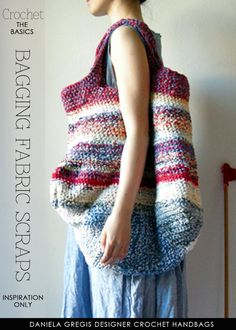 "How to make fabric ""yarn"" to make these awesome oversized market bags 