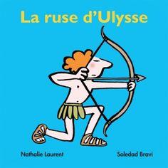 Ruse d'Ulysse (La) | l'école des loisirs