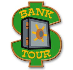 """Bank Tour $0.74 - Tie into Girl Scout Daisy Petal """"Respect Authority"""""""