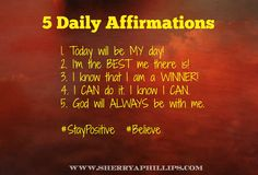 Words of Wisdom at http://www.sherryaphillips.com #Abundance #Motivation #Success 5 Daily Affirmations
