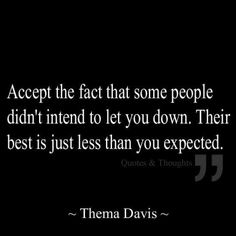 Oh this is hard lesson for me; a good friend ALWAYS tells me to give and not expect...THIS helps understanding