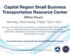 The U.S. Black Chambers, Inc. and the U.S. Department of Transportation will be sponsoring office hours for the Capital Region Small Business Transportation Resource Center. This organization will provide business owners with procurement and contract opportunities and various ways for expanding a business. Carve out some time to grow your business on Monday, Wednesday, or Friday between 12:00PM and 4:00PM.