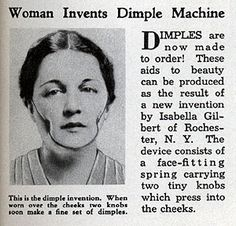"Time for another vintage beauty gadget from Modern Mechanix! This time, it's a ""face-fitting spring carrying two tiny knobs which press into the cheeks."" A dimple-maker! Since some of us were so obsessed with Shirley Temple when we were little that we used to stick our pinkie nails into our cheeks for a few minutes every day, hoping for dimples, this doesn't seem that wacky. But the pinkie-nail thing didn't work, and we're sure this didn't, either. Because dimples, even though they..."