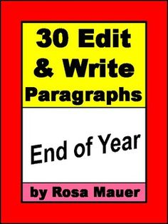 You will receive 30 paragraphs to edit and write that have an end-of-year theme. An optional response form is included. Suggested answers are given for the teacher. Text is provided in task card and worksheet formats.  Save time and money when you buy this product as part of a bundle.