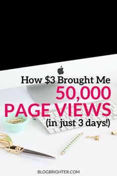 How $3 Brought Me 50,000 Page Views (in 3 Days!) - a tip for bringing viral traffic to your blog | http://blogbrighter.com