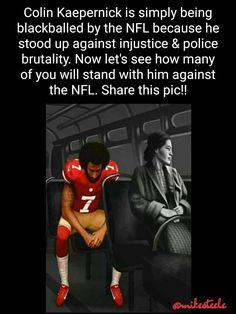 Colin is too good for the NFL. He's a brilliant man who can do anything he wants. #ISitWithColin #BlackLivesMatter #BoycottNFL