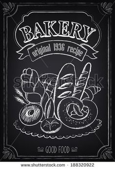 Illustration of Vintage Bakery Poster. Freehand drawing on the chalkboard: bread and other pastries vector art, clipart and stock vectors. Blackboard Drawing, Blackboard Art, Chalkboard Signs, Chalkboards, Chalkboard Wallpaper, Vintage Chalkboard, Chalk Menu, Chalk Art, Cama Design