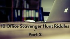 Here are another 10 scavenger hunt riddles that are perfect for using as an office team building activity.