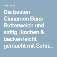 Die besten Cinnamon Buns Butterweich und saftig   kochen & backen leicht gemacht mit Schritt für Schritt Bilder von & mit Slava