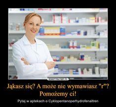 """Jąkasz się? A może nie wymawiasz """"r""""? Pomożemy ci! – Pytaj w aptekach o Cyklopentanoperhydrofenaltren Wtf Funny, Hilarious, Polish Memes, Funny Mems, Life Humor, Best Memes, Haha, Jokes, Chistes"""