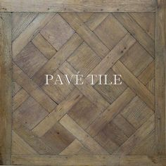 Pavé Tile & Stone, Inc. > Vintage Wide Plank French Oak Floors: Vintage Mill Century Antiqued French Oak Flooring™ im in love with this! Floor Design, Tile Design, House Design, Parquet Flooring, Hardwood Floors, Parquet Versailles, Versailles Pattern, Wood Stone, French Oak