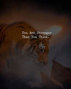 You are stronger..