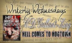 Tasha's Thinkings: Guest: C.D.Gallant-King - Hell Comes to Hogtown - ...