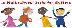 Great multicultural books for kids.