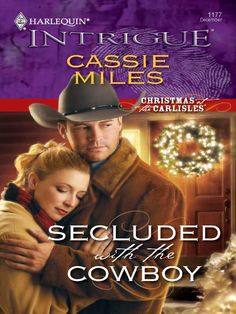 Secluded with the Cowboy by Cassie Miles Books To Read, My Books, Book Nooks, Writing A Book, Cassie, Author, My Love, Reading, Amazon