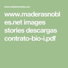 www.maderasnobles.net images stories descargas contrato-bio-i.pdf