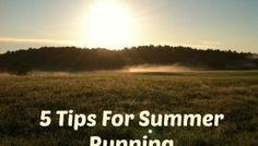 5 Tips For Summer Running