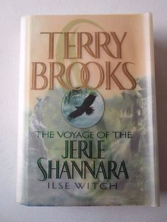TERRY BROOKS THE VOYAGE OF THE JERLE SHANNARA ILSE WITCH FIRST EDITION HARDCOVER