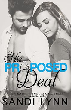 His Proposed Deal (English Edition) di [Lynn, Sandi]