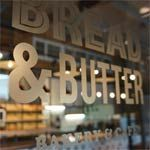 We gave Bread & Butter a FOUR star review...have you been yet?