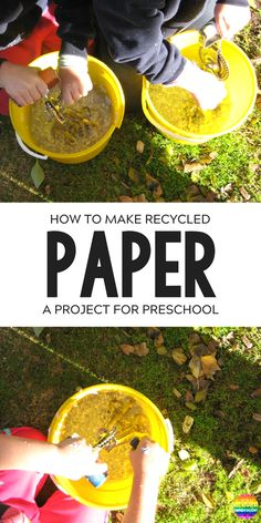 Recycling Paper at Preschool - A hands-on look at how paper is made. Perfect way for preschoolers to see (and feel) how paper is recycled into new paper   you clever monkey